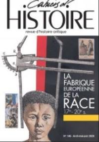 Association Paul Langevin - Cahiers d'Histoire N° 146, octobre 2020 : La fabrique européenne de la race.