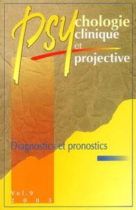 Claude de Tychey - Cahiers de psychologie clinique N° 9 / 2003 : Diagnostics et pronostics.
