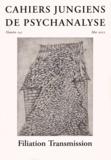 Dominique Guilbault et Laurent Meyer - Cahiers jungiens de psychanalyse N° 141 Mai 2015 : Filiation Transmission.