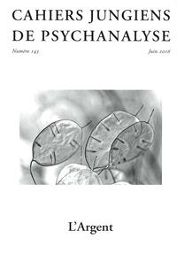 Christine Dallot et Laurence Lacour - Cahiers jungiens de psychanalyse N° 143, juin 2016 : L'argent.