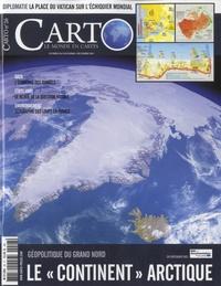 """Eric Canobbio - Carto N° 26, novembre-déce : Le """"continent"""" arctique - Géopolitique du grand nord."""