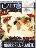 Guillaume Fourmont - Carto N°47, mai-juin 2018 : Nourrir la planète - Géopolitique d'une alimentation mondialisée.