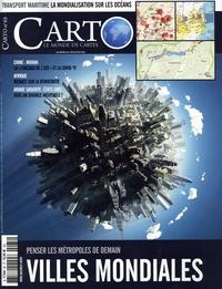 Guillaume Fourmont - Carto N° 65, mai-juin 2021 : Villes mondiales - Penser les métropoles de demain.