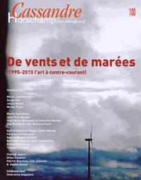 Nicolas Roméas - Cassandre N° 100, Hiver 2015 : De vents et de marées.