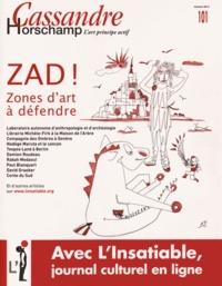 Nicolas Roméas - Cassandre N° 101, Printemps 20 : Zad ! - Zones d'art à défendre.