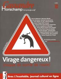 Nicolas Roméas - Cassandre N° 102, Eté 2015 : Virage dangereux !.