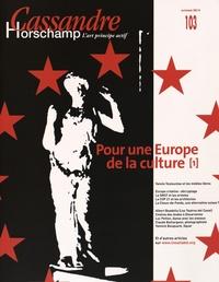 Nicolas Roméas - Cassandre N° 103, Automne 2015 : Pour une Europe de la Culture.