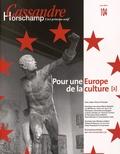 Nicolas Roméas - Cassandre N° 104, hiver 2016 : Pour une Europe de la culture 2.