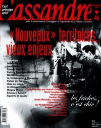 """Cassandre - Cassandre N° 46 Mars-Avril 2002 : """"Nouveaux"""" territoires, vieux enjeux."""