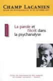 Sidi Askofaré et Frédéric Pellion - Champ Lacanien N° 10, Octobre 2011 : La parole et l'écrit dans la psychanalyse.