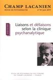 Irène Tu Ton - Champ Lacanien N° 19, juin 2017 : Liaisons et déliaisons selon la clinique psychanalytique.