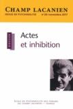 Françoise Josselin - Champ Lacanien N° 20, novembre 2017 : Actes et inhibition.