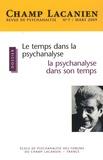 Anita Izcovich - Champ Lacanien N° 7, Mars 2009 : Le temps dans la psychanalyse, la psychanalyse dans son temps.