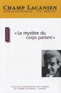 """Sol Aparicio - Champ Lacanien N° 9, Mars 2011 : """"Le mystère du corps parlant""""."""
