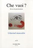 Marie-José Sophie Collaudin - Che vuoi ? N° 37, 2012 : L'éternel masculin.