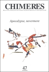 Collectif - Chimères N° 47, Automne 2002 : Apocalypse, nevermore.