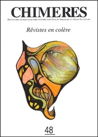 Collectif - Chimères N° 48, Hiver 2002-20 : Rêvistes en colère.