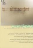 Gilles Deleuze et Joachim Dupuis - Chimères N° 58/59, Hiver 2005 : Lignes de fuite, lignes de résistance.