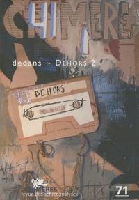Remi Hess et Sandrine Deulceux - Chimères N° 71, Automne 2009 : Dedans-Dehors 2.