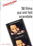 Gérard Camy - CinémAction N° 103 : 50 films qui ont fait scandale.