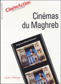 Michel Serceau - CinémAction N° 111 : Cinémas du Maghreb.