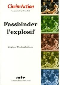Denitza Bantcheva - CinémAction N° 117 : Fassbinder l'explosif.