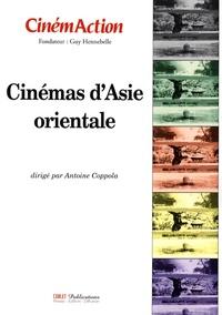 Antoine Coppola - CinémAction N° 128 : Cinémas d'Asie orientale.