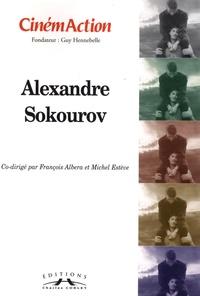 François Albera et Michel Estève - CinémAction N° 133 : Alexandre Sokourov.