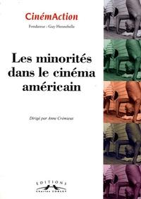 Anne Crémieux - CinémAction N° 143 : Les minorités dans le cinéma américain.