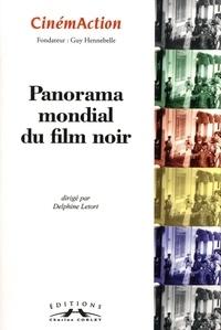 Delphine Letort - CinémAction N° 151 : Panorama mondial du film noir.