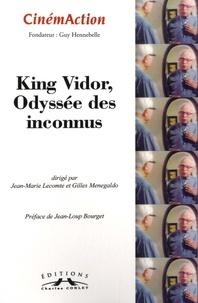 Jean-Marie Lecomte et Gilles Menegaldo - CinémAction N° 152 : King Vidor, odyssée des inconnus.