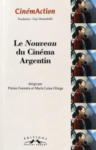 Pietsie Feenstra et Maria Luisa Ortega - CinémAction N° 159 : Le Nouveau du Cinéma Argentin.