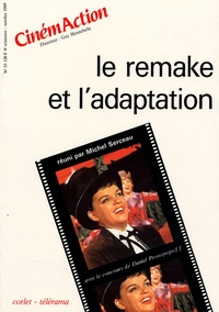 Guy Hennebelle - CinémAction N° 53 : Le remake et l'adaptation.