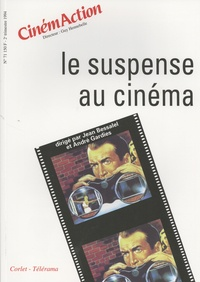 Jean Bessalel et André Gardies - CinémAction N° 71 : Le suspense au cinéma.