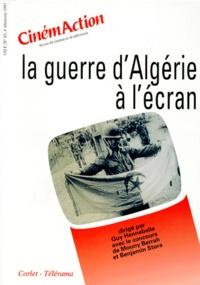 Mouny Berrah et Benjamin Stora - CinémAction N° 85 : La guerre d'Algérie à l'écran.