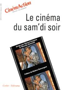 Gérard Dessere et  Collectif - CinémAction N° 95 : Le cinéma du sam'di soir.