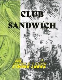 Club sandwich - Club sandwich N° 3, juin 2019 : Le cornichon.