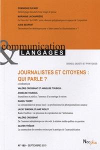 Valérie Croissant et Annelise Touboul - Communication et Langages N° 165, Septembre 20 : Journalistes et citoyens : qui parle ?.