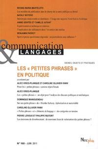 """Yves Jeanneret et Emmanuël Souchier - Communication et Langages N° 168, Juin 2011 : Les """"petites phrases"""" en politique."""