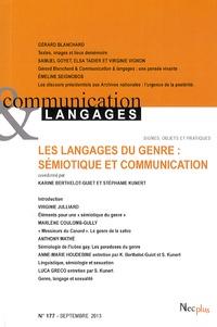 Karine Berthelot-Guiet et Stéphanie Kunert - Communication et Langages N° 177 Septembre 201 : Les langages du genre : sémiotique et communication.