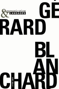 Emmanuël Souchier - Communication et Langages N° 178, décembre 201 : Gérard Blanchard.