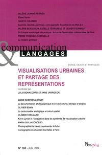 Emmanuël Souchier - Communication et Langages N° 180, juin 2014 : Visualisations urbaines et partages des representations.