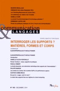 Eléni Mitropoulou et Nicole Pignier - Communication et Langages N° 182, décembre 201 : Interroger les supports ? - Matières, formes et corps.