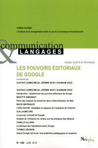 Gustavo Gomez-Mejia et Jérémie Nicey - Communication et Langages N° 188, juin 2016 : Les pouvoirs éditoriaux de Google.