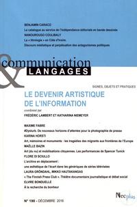 Frédéric Lambert et Katharina Niemeyer - Communication et Langages N° 190, décembre 201 : Le devenir artistique de l'information.