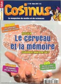Olivier Fabre - Cosinus N° 191, mars 2017 : Le cerveau et la mémoire.