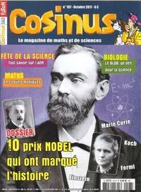 Olivier Fabre - Cosinus N° 197, octobre 2017 : 10 prix Nobel qui ont marqué l'histoire.