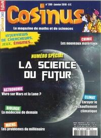 Olivier Fabre - Cosinus N° 200, janvier 2018 : La science du futur.