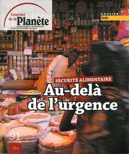 Damien Conaré - Courrier de la planète N° 91, Octobre-décem : Au-delà de l'urgence - Sécurité alimentaire.