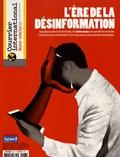 Carole Lembezat - Courrier international Hors-série N° 63, oc : L'ère de la désinformation.